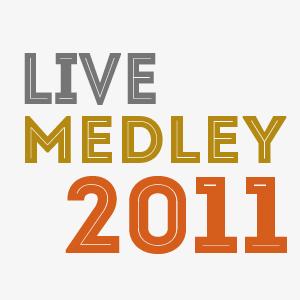 livemedley2011